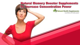Natural Memory Booster Supplements To Increase Concentration Power