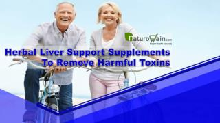 Herbal Liver Support Supplements To Remove Harmful Toxins