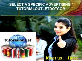 SELECT A SPECIFIC ADVERTISING / TUTORIALOUTLETDOTCOM