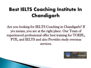 Best IELTS Coaching Institute in Chandigarh