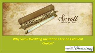 Why Scroll Wedding Invitations Are an Excellent Choice