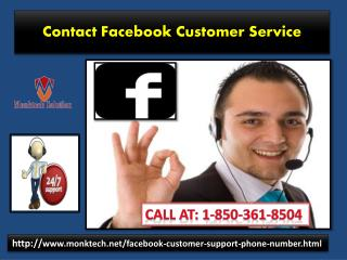 Contact Facebook Customer Service: Catering necessary help, always! 1-850-361-8504