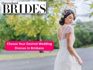 Choose Your Desired Wedding Dresses In Brisbane