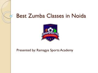 Join Best Zumba classes in Noida