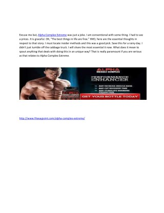 Alpha Complex Extreme - No side effect Ultimate Testoterone Booster