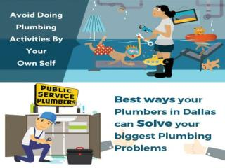 Best Ways Your Plumbers In Dallas Can Solve Your Biggest Plumbing Problems