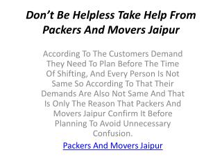Don't Be Helpless Take Help From Packers And Movers Jaipur