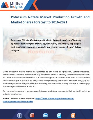 Potassium Nitrate Market 2016: Manufacturers, Manufacturing cost and Forecast 2021
