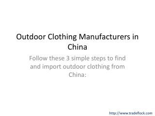 Outdoor Clothing Manufacturers in China