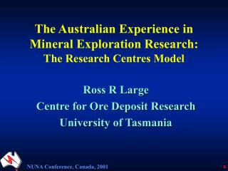 The Australian Experience in Mineral Exploration Research:  The Research Centres Model