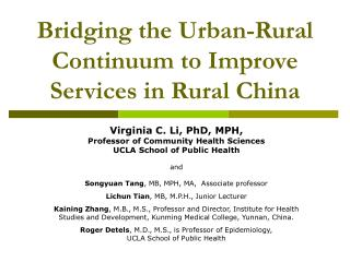 Bridging the Urban-Rural Continuum to Improve Services in Rural China