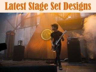 Latest Stage Set Designs
