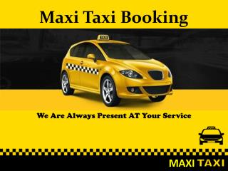 Maxi Taxi Booking