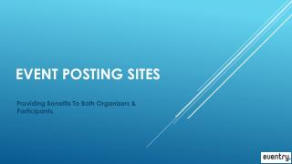 Event posting sites - Providing Benefits To Both Organizers & Participants.