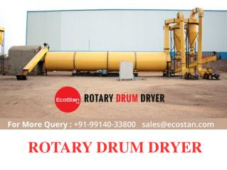 Manufacturers Of Rotary Drum Dryer - EcoStan