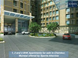 Spenta AltaVista Chembur - 1, 2 and 3 BHK Flats for sale In Chembur