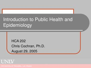 Introduction to Public Health and Epidemiology