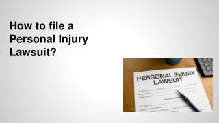 How to file a Personal Injury lawsuit?