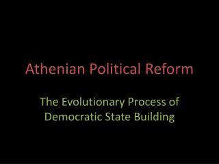 Athenian Political Reform