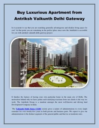 Buy Luxurious Apartment from Antriksh Vaikunth Delhi Gateway