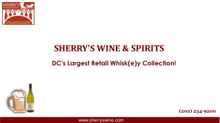 Buy Best wine store at Washington DC | Sherry's Wine and Spirits