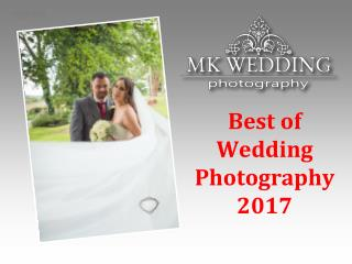 Best of Wedding Photography 2017