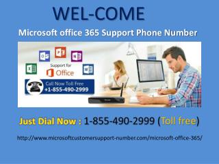 Call  1-855-490-2999 Microsoft Office 365 Customer Support Number