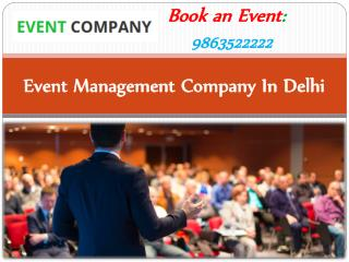 Event Management Company in Delhi