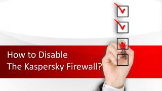 How to Disable The Kaspersky Firewall