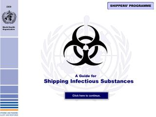 A Guide for Shipping Infectious Substances