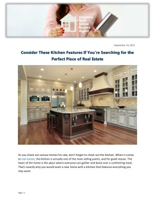 Consider These Kitchen Features If You're Searching for the Perfect Piece of Real Estate