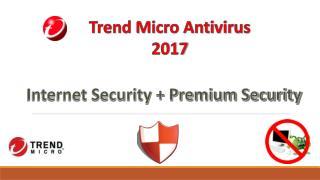 Trend Micro Antivirus - Offline Installer 2017 (Web Security Premium Security)