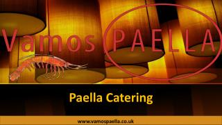 The Perfect Paella Catering To Spice Up Your Event