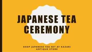 Japanese Tea Ceremony & Tea Set Melbourne - Kazari