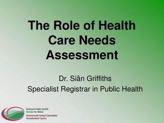 The Role of Health Care Needs Assessment
