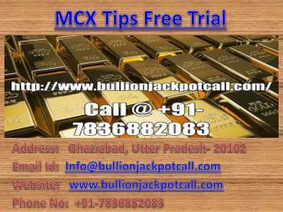Daily Maximum Profitable Gold Silver Trading Calls on Bullion Jackpot Call