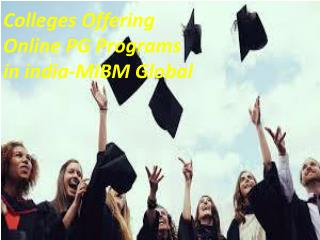 Colleges Offering Online PG Programs in India in the best technologyColleges Offering Online PG Programs in India