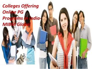 Colleges Offering Online PG Programs in India of us are very much dependent MIBM GLOBAL