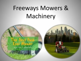 Well serving Lawn Mowers at freeways mowers