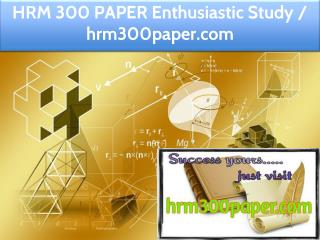HRM 300 PAPER Enthusiastic Study / hrm300paper.com