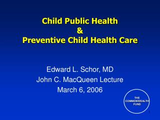 Child Public Health  &  Preventive Child Health Care