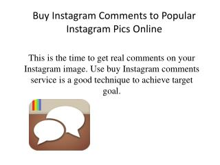 Buy Instagram Comments to Popular Instagram Pics Online