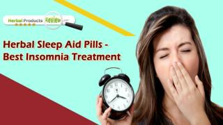 Herbal Sleep Aid Pills - Best Insomnia Treatment