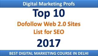Top 10 Dofollow Web2.0 Sites 2017 | Digital Marketing Profs