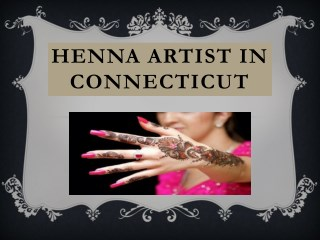 Best henna art  in western Massachusetts
