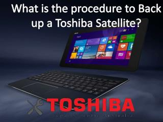 What is the procedure to Back up a Toshiba Satellite?