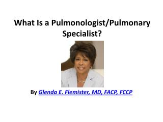 What Is a Pulmonologist Specialist