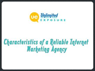 Characteristics of a Reliable Internet Marketing Agency