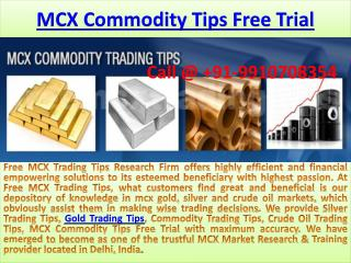 Highly Secure Gold Silver Crude Oil Trading Tips on Free MCX Trading Tips