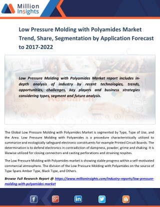 Low Pressure Molding with Polyamides Market Trend, Share, Segmentation by Application Forecast by 2021